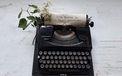 Schneller ein Buch schreiben: 100k Wörter in 25 Tagen